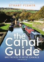 The Canal Guide: Britain's 55 Best...