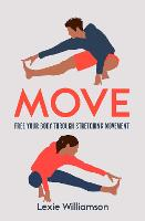 Move: Free your Body Through...