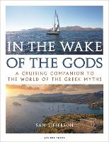 In the Wake of the Gods: A cruising...