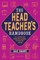 The Primary Headteacher's Handbook