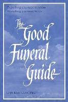 The Good Funeral Guide: Everything ...