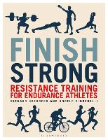 Finish Strong: Resistance Training ...