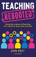 Teaching Rebooted: Using the science...