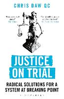 Justice on Trial: Radical Solutions...