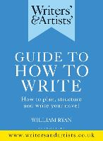 Writers' & Artists' Guide to How to...
