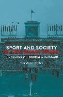 Sport and Society in the Soviet ...