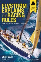 Elvstrom Explains the Racing Rules:...