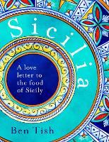 Sicilia: The vibrant food of the islands
