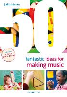 50 Fantastic Ideas for Making Music