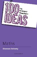 100 Ideas for Primary Teachers: Maths