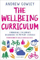The Wellbeing Curriculum: Embedding...