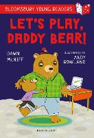 Let's Play, Daddy Bear: A Bloomsbury...