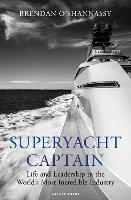 Superyacht Captain: Life and...