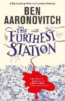 The Furthest Station: A Rivers of...