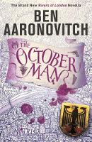 The October Man: A Rivers of London...
