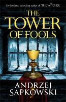 The Tower of Fools: From the...