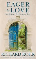 Eager to Love: The Alternative Way of...