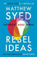 Rebel Ideas: The Power of Diverse...