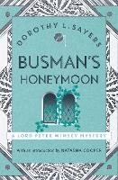 Busman's Honeymoon: Classic crime for...