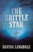 The Brittle Star: An Epic Story of ...