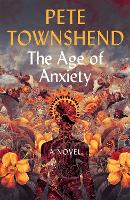 The Age of Anxiety: A Novel - The...