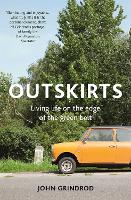 Outskirts: Living Life on the Edge of...