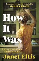 How It Was: the immersive, compelling...