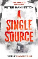 A Single Source: a gripping political...