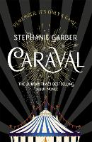 Caraval: the mesmerising Sunday Times...