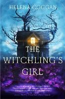 The Witchling's Girl: An atmospheric,...