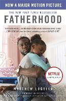 Fatherhood: A Memoir of Loss & Love