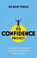 The Confidence Project: Your plan for...