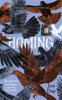Homing: On Pigeons, Dwellings and Why...