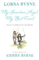 My Guardian Angel, My Best Friend:...