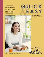 Deliciously Ella Quick & Easy:...