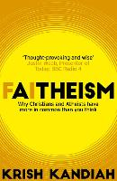 Faitheism: Why Christians and ...