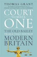 Court Number One: The Old Bailey...