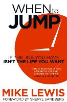When to Jump: If the Job You Have...