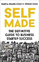 Self Made: The definitive guide to...