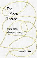 The Golden Thread: RADIO 4 BOOK OF ...