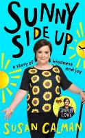 Sunny Side Up: a story of kindness ...