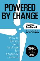 Powered by Change: How to design your...