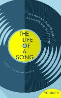 The Life of a Song Volume 2: The...