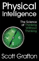 Physical Intelligence: The Science of...