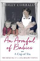 An Armful of Babies and a Cup of Tea:...