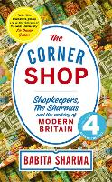 The Corner Shop: Shopkeepers, the...