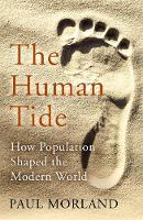 The Human Tide: How Population Shaped...