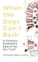 When the Dogs Don't Bark: A Forensic...