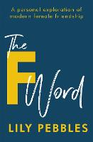 The F Word: A personal exploration of...