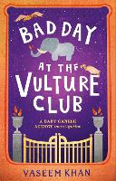 Bad Day at the Vulture Club: Baby...